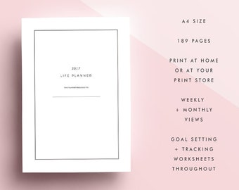 2017 Printable Life Planner Diary Calendar Agenda | A4 Size | Yearly Monthly Weekly | Goal Setting + Tracking Worksheets