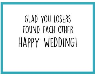 Losers Found Each Other - Wedding Card