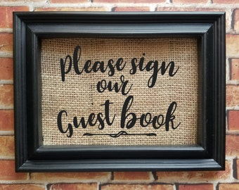 Please Sign Our Guestbook - Please Sign Our Keepsake - Burlap Wedding Sign - Sign Our Book - Wedding Decor - Reception Sign
