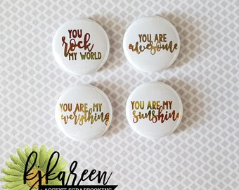 """Badge 1"""" - You Rock My World Multitons**"""