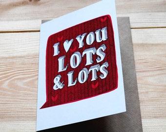 I heart you lots & lots - Greeting Card
