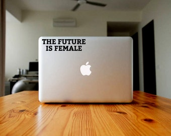 The Future is Female Vinyl Decal, Feminist Laptop Sticker, Women's Pride Phone Sticker, Cup Decal, Truck Decal, Car Decal, Bottle Decal