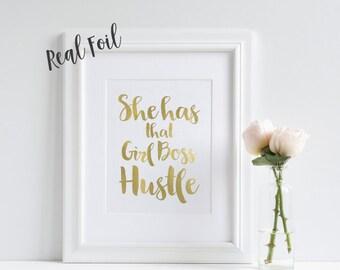 Girl Boss Hustle - Gold Foil Print - Quote Print - Motivational Print - Gold Art - Wall Art - Inspirational Print - Girl Boss - Affirmation
