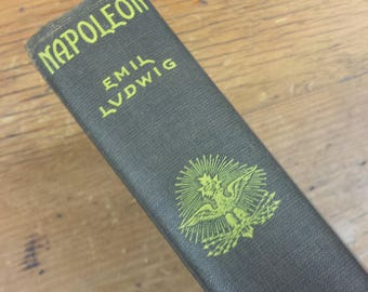 Napoleon by Emil Ludwig 1926, Old Vintage Hardcover Book