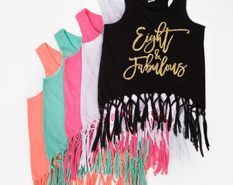 Eight and Fabulous - Fringe Tank Top - Eight - Eight Year Old Girl - Birthday Girl - 8th Birthday - Glitter - Birthday Outfit - Girls' Tanks