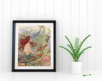 Mermaid Print - Wall Art - Want to be a Mermaid - Mermaid - Mermaid Poster - Mermaid Wall Decor - Home Decor - Mermaid Poster