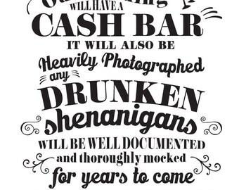 Wedding Sign Instant Printable // Funny CASH Bar Warning / Drunken Shenanigans // BLACK on white 11x14 / AM Wedding Boutique
