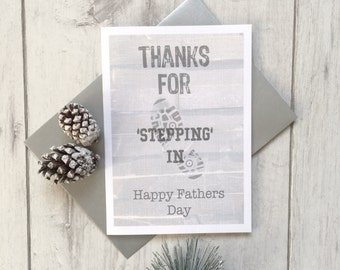 Fathers Day, Fathers Day Card, Step Dad Card, Step Fathers Day, Fathers Day Gift, Daddy's Card, Dads Day, Stepped in, Stepped Up, Step Dad
