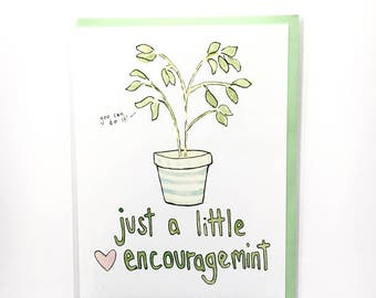 friendship card, encouragement note, break up card, you can do it, mint note, food pun, watercolor notecard, get well soon, encouraging card
