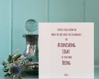 Uplifting Friendship Card , Astonishing Light , Hafez , Loving , Meaningful , Heartfelt , Encouraging , You're Wonderful , Cheer Up.