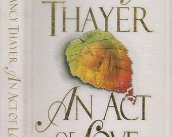 An Act of Love by Nancy Thayer ( Hardcover) 1997