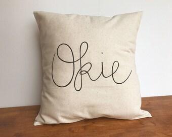 Okie pillow cover, Oklahoma Pillow Case, Oklahome, Farmhouse Decor, Oklahoma Gifts