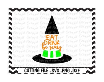 Halloween Svg, Eat Drink Be Scary, Svg-Dxf-Png-Pdf, Cutting Files For Silhouette Cameo and Cricut, Svg Download.