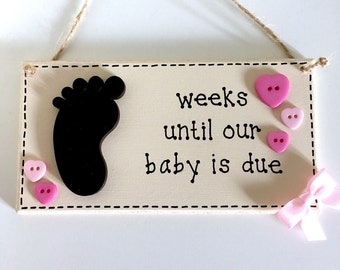 Baby Countdown Plaque ~ Chalkboard Birth Countdown ~ Baby Countdown Sign ~ Weeks Until Our Baby Is Due ~ Wall Art & Home Decor Gift