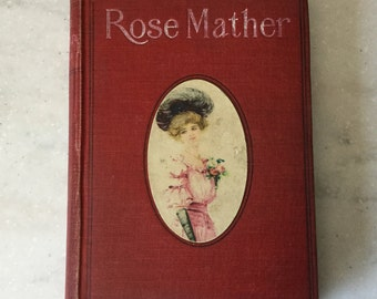 Antique book, Rose Mather by Mary J. Holmes