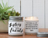 Sisters Make the Best Friends Candle | Sister Gift | Gift for Sister | Sister Candle | Personalized Sister Gift | Candle Gift for Sister