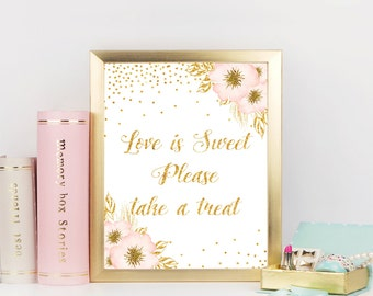 Love is sweet sign, Pink and Gold Bridal shower sign, Take a Treat sign, Printable Sign, Bridal shower decorations, Party sign, ConfP