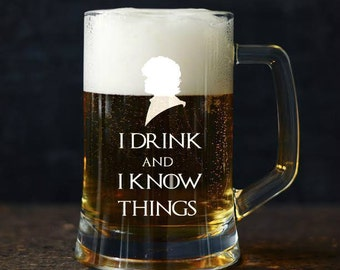 I drink and I know things 23oz Large Game of Thrones engarved Beer Mug