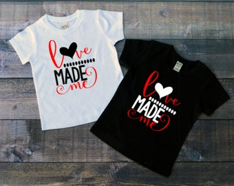 love made me, baby girl valentines day outfit, girl vday shirt, love shirt, cute valentines shirt, 1st valentines day shirt, tee, top