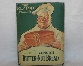 Genuine Butter Nut Bread and the Jolly Baker Original Tin Sign