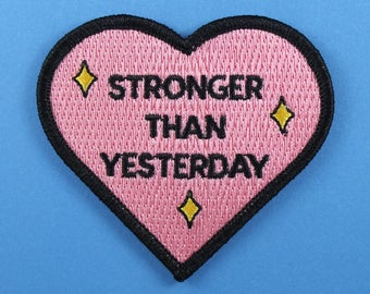 Stronger Than Yesterday iron on patch /// Britney Spears motivation quote mental health badge pink heart feminist