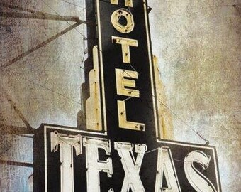 """Ft. Worth, Texas - """"Ft. Worth Hotel Texas"""" (Image is vertical)"""