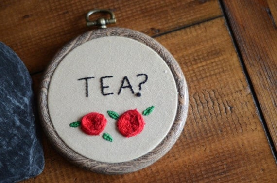 "Tea? hand embroidery hoop art lettering in 3"" hoop. Home decor; embroidered art; floral rose design"