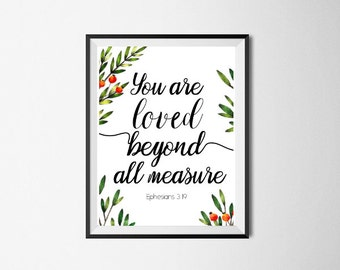 Bible Print Verse, Ephesians 3:19 You are loved, Bible Print, Printable Quote, Bible Quote Print, Home Decor, Printable Wall Art Scripture