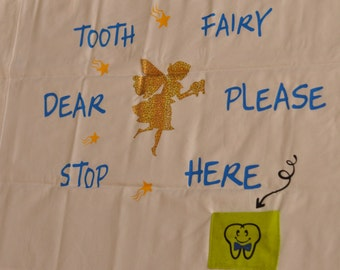 Tooth Fairy Pocket Pillow Case, Pink or Blue, Boy or Girl, Standard Pillow Case, Dear Tooth Fairy Please Stop Here