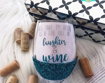 Laughter & Wine//Glitter Dipped//Wine Glass//Wine Lover