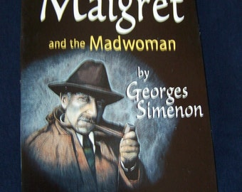 Maigret and the Madwoman by Georges Simenon an Audio-Book on 3 Cassettes