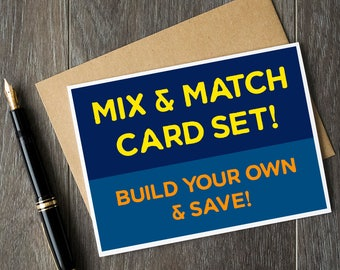 Mix & Match Card Set! Buy 3, 6 or 10 cards and save!
