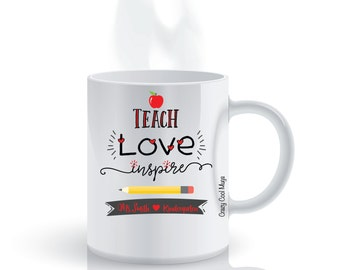 Teach Love Inspire Custom Personalized Teacher Coffee Mug
