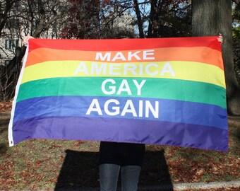 Make America Gay Again Rainbow Pride Flag - Free Shipping
