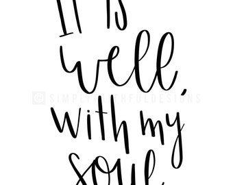 It Is Well With My Soul - Downloadable Print