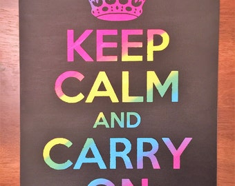Keep Calm and Carry On Rainbow Painting