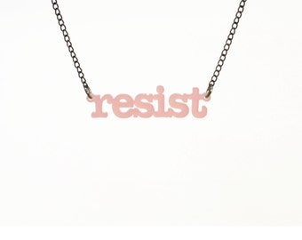 RESIST in blush pink for resisters, persisters and nasty women!