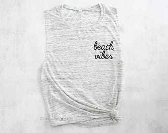 Beach vibes muscle tank top, beach tank top, beach cover up tank top, swimsuit cover up
