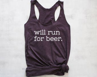 Will run for beer tank top, running for beer tank top, I love beer tank top shirt, exercise beer shirt, funny exercise tank