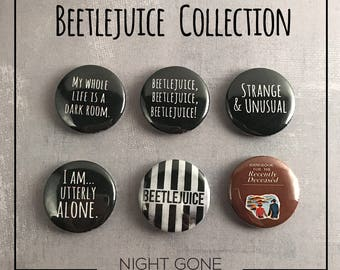 """Beetlejuice 1"""" Pinback Buttons -- Set of 6 -- Button Sets, Horror Buttons, Custom Buttons"""
