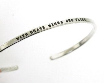 With Brave Wings She Flies, sterling silver cuff, inspirational bracelet, silver bracelet, graduation gift by Kathryn Riechert