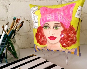GLORIA EMPOWERED WOMAN, hand painted pillow, red hair, pink pussy hat, protest signs, Women's March, gift for her, decorative pillow, quote