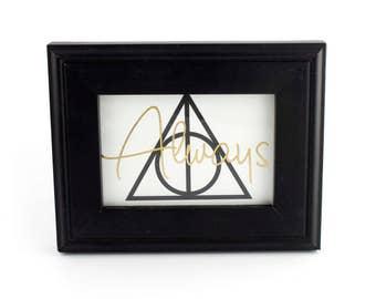 Always Print - Nerdy Art Print - Gold Foil Print - Cubicle Decor - Framed Mini Print - Desk Accessory - Geeky Art