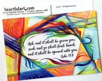 10 ASK and Given Scripture POSTCARDS Luke 11:9 Inspirational Law of Attraction Colorful Bible Verse Card Heartful Art by Raphaella Vaisseau