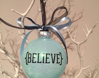 Believe Christmas Bauble Personalised tree ornament glitter or feathers