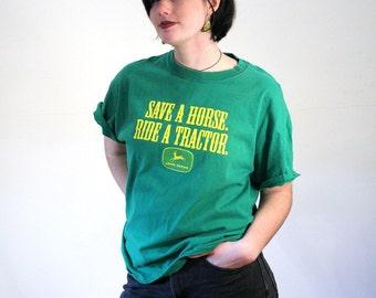 John Deere T-Shirt, Save A Horse, Ride A Tractor T-shirt, 90s John Deere Tee, Farm T-shirt, Hillbilly Hipster T-shirt, L