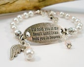 Inspirational Bracelet, I'll hold you in my heart until I hold you in heaven, Glass Pearls and Crystals Bracelet, Angel Wing Charm
