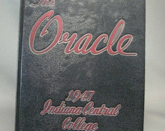 Vintage Indiana Central College 1947 Yearbook, The oracle 1947 Indiana Central College College Yearbook Indiana, Univ. Indianapolis USA ONLY