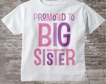 Girl's Promoted to Big Sister Shirt or Onesie, Pregnancy Announcement for Infant, Toddler or Youth sizes (06232014b)
