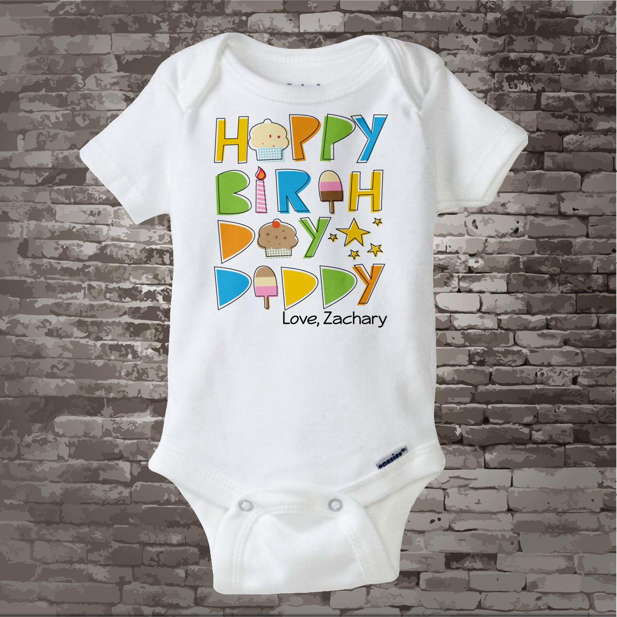 Happy Birthday Daddy Onesie